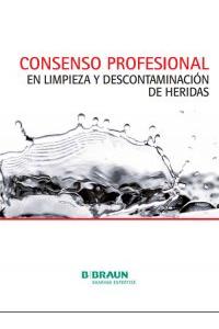 CONSENSO PROFESIONAL EN LIMPIEZA Y DESCONTAMINACIÓN DE HERIDAS