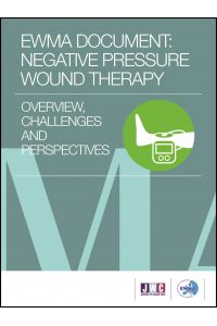 EWMA DOCUMENT: NEGATIVE PRESSURE WOUND THERAPY – OVERVIEW, CHALLENGES AND PERSPECTIVES